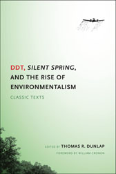 BOOK JACKET: DDT, Silent Spring, and the Rise of Environmentalism