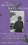 BOOK JACKET:The Gentle Subversive (New Narratives in American History)